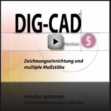 Tutorial DIG-CAD: Zeichnungseinrichtung und mutiple Maßstäbe